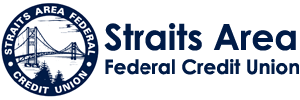 Straits Area Federal Credit Union: Hometown and Friendly.